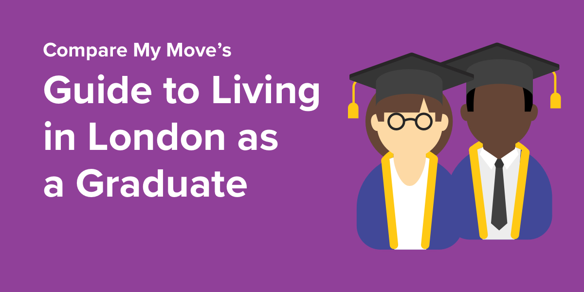 Living in London as a Graduate