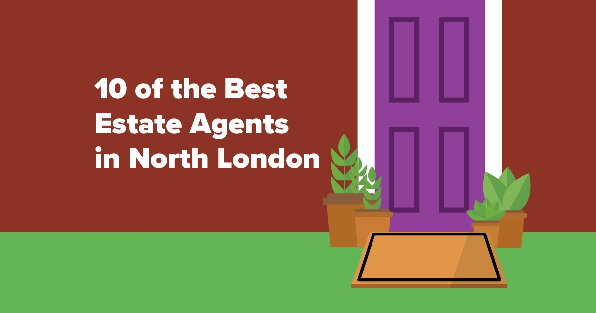 10 Of The Best Estate Agents In North London