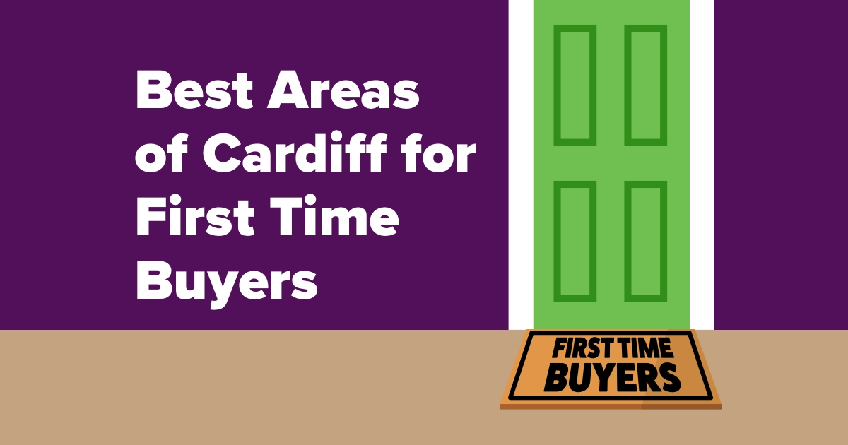 Best Areas of Cardiff for First-Time Buyers