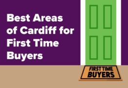 Best Areas Of Cardiff For First Time Buyers