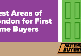 Best Areas Of London For First Time Buyers 1