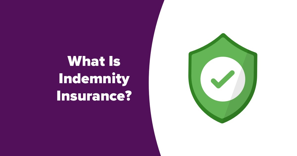What Is Indemnity Insurance? | Compare My Move